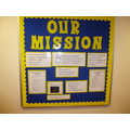 We all worked on our Mission Statement display