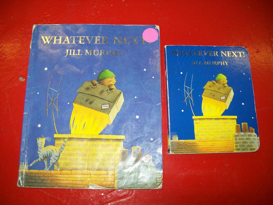 """""""Whatever Next""""  written by Jill Murphy"""