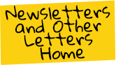 Newsletters and Other Letters Home