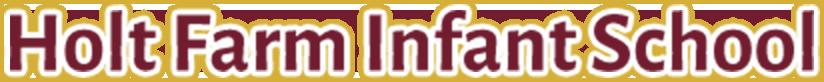 Holt Farm Infant School